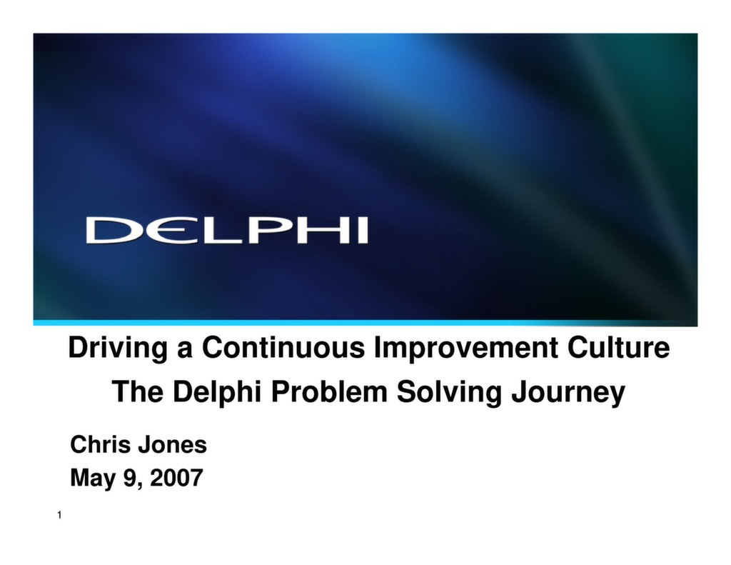 Driving a Continuous Improvement Culture: The Delphi Problem